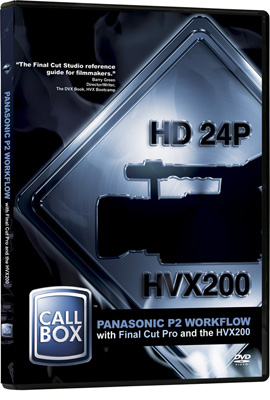 Review: Panasonic P2 Workflow with Final Cut Pro and the HVX200